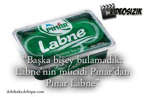 """Başka bişey bulamadık: """"Labne'nin mucidi Pınar'dan yine Pınar Labne"""""""