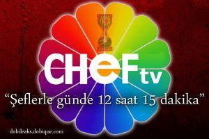 """CHEF TV: """"Şeflerle günde 12 saat 15 dakika"""""""